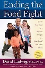 Ending the Food Fight af David Ludwig