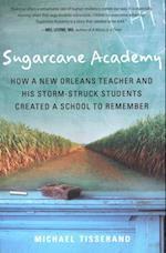 Sugarcane Academy af Michael Tisserand