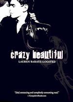 Crazy Beautiful af Lauren Baratz-Logsted