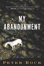 My Abandonment af Peter Rock