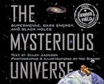 The Mysterious Universe (Scientists in the Field)
