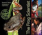 The Frog Scientist (Scientists in the Field)