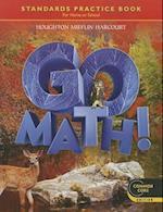 Go Math! Standards Practice Book Grade 6 (Go Math)