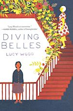 Diving Belles And Other Stories af Lucy Wood