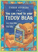 Three Stories You Can Read to Your Teddy Bear af Sara Swan Miller, True Kelley