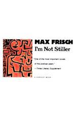 I'm Not Stiller af Max Frisch