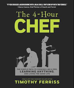 Bog hardback The 4-Hour Chef af Timothy Ferriss