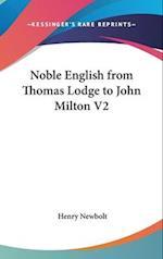 Noble English from Thomas Lodge to John Milton V2