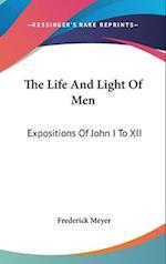 The Life and Light of Men af Frederick Meyer