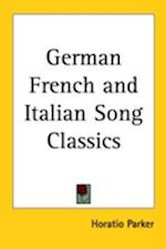 German French and Italian Song Classics