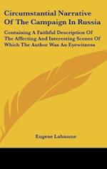 Circumstantial Narrative of the Campaign in Russia