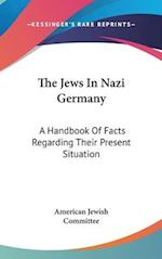 The Jews in Nazi Germany af American Jewish Committee
