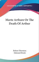 Morte Arthure or the Death of Arthur