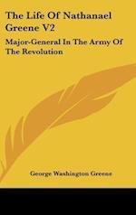 The Life of Nathanael Greene V2 af George Washington Greene