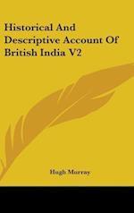 Historical and Descriptive Account of British India V2 af Hugh Murray
