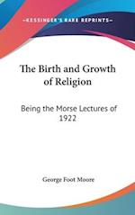 The Birth and Growth of Religion