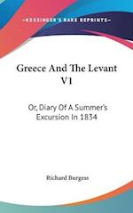 Greece and the Levant V1 af Richard Burgess