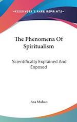 The Phenomena of Spiritualism
