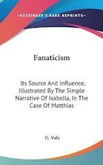 Fanaticism af Gilbert Vale, G. Vale
