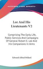 Lee and His Lieutenants V2 af Edward Alfred Pollard