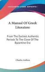 A Manual of Greek Literature af Charles Anthon