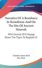 Narrative of a Residence in Koordistan and on the Site of Ancient Nineveh af Claudius James Rich