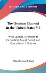 The German Element In The United States V2