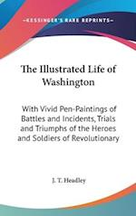 The Illustrated Life of Washington af J. T. Headley