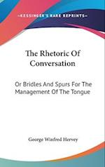 The Rhetoric of Conversation af George Winfred Hervey