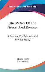 The Metres of the Greeks and Romans af Eduard Munk