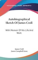 Autobiographical Sketch of James Croll