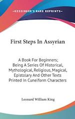 First Steps in Assyrian af Leonard William King, L. W. King