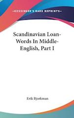 Scandinavian Loan-Words in Middle-English, Part I