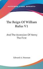 The Reign of William Rufus V1