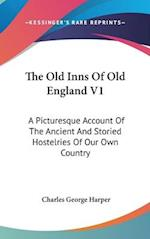 The Old Inns of Old England V1