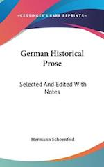 German Historical Prose af Hermann Schoenfeld