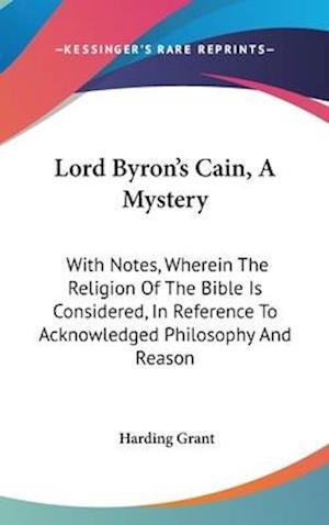 Bog, hardback Lord Byron's Cain, a Mystery af Harding Grant