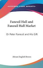 Faneuil Hall and Faneuil Hall Market