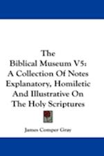 The Biblical Museum V5 af James Comper Gray
