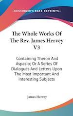 The Whole Works of the REV. James Hervey V3 af James Hervey