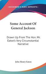 Some Account of General Jackson