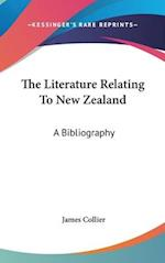 The Literature Relating to New Zealand af James Collier