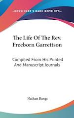 The Life of the REV. Freeborn Garrettson af Nathan Bangs