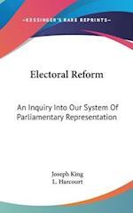 Electoral Reform af Joseph King, L Harcourt