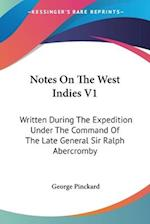 Notes on the West Indies V1