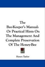 The Bee-Keeper's Manual