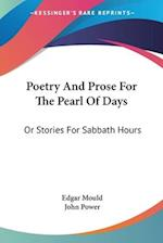 Poetry and Prose for the Pearl of Days