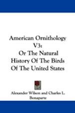 American Ornithology V3