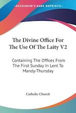 The Divine Office for the Use of the Laity V2 af Catholic Church, Catholic Church