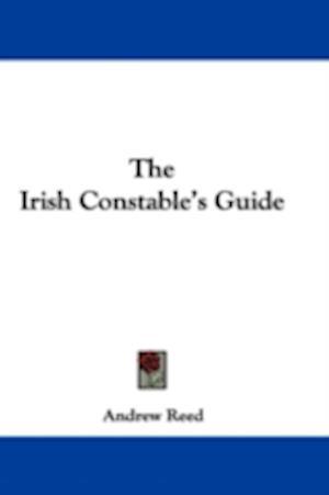Bog, hardback The Irish Constable's Guide af Andrew Reed